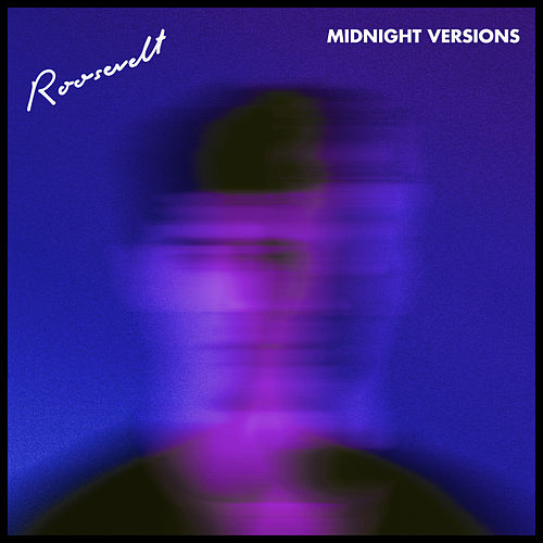 Midnight Versions by Roosevelt