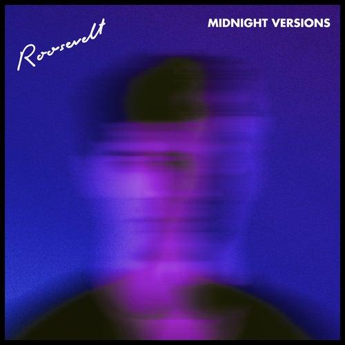 Midnight Versions von Roosevelt