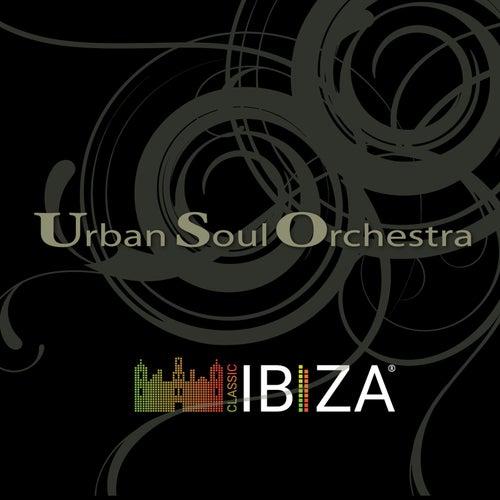 Classic Ibiza by Urban Soul Orchestra
