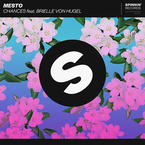 Chances (feat. Brielle Von Hugel) by MESTO