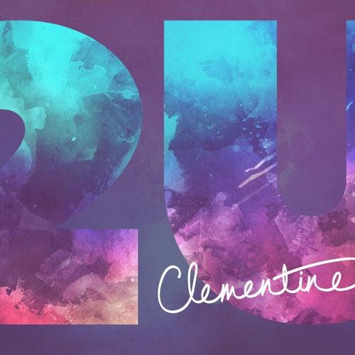 2U (Acoustic Version) von Clementine Duo