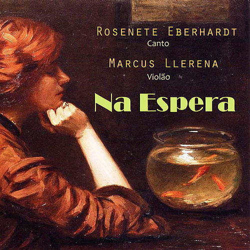 Na Espera de Rosenete Eberhardt