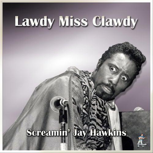 Lawdy Miss Clawdy by Screamin' Jay Hawkins