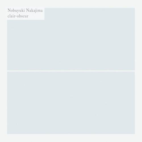Clair-Obscur de Nobuyuki Nakajima