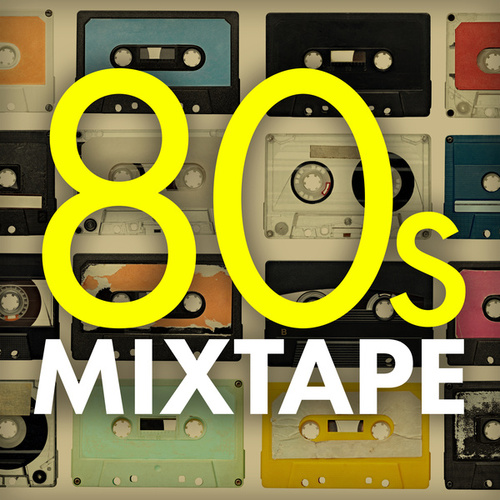 80s Mixtape de Various Artists