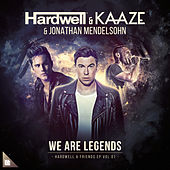 We Are Legends by KAAZE and Jonathan Mendelsohn Hardwell