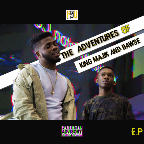 The Adventures of King Majik & Bawse- EP von King Majik