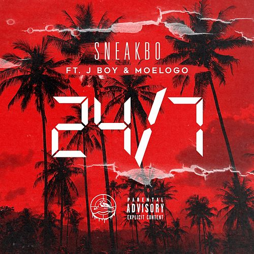 24 / 7 (feat. J Boy & Moelogo) von Sneakbo