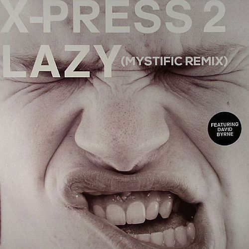 Lazy (Mystific Remix) de X-Press 2