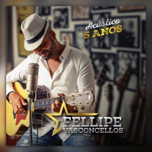 5 Anos von Fellipe Vasconcellos