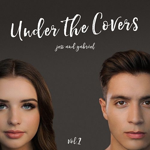 Under the Covers, Vol. 2 by Jess and Gabriel