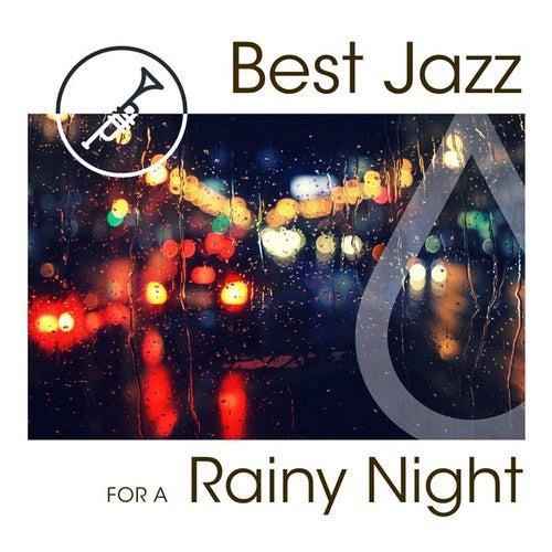 Best Jazz For a Rainy Night von Various Artists