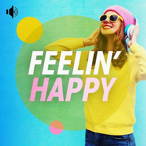 Feelin' Happy de Various Artists