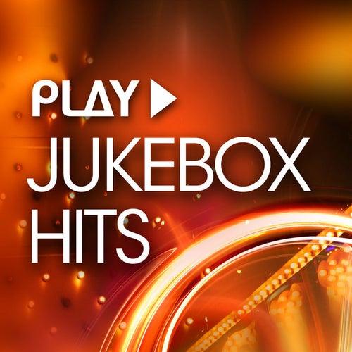Play - Jukebox Hits di Various Artists