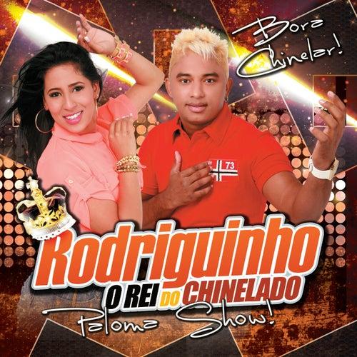 Rodriguinho o Rei do Chinelado & Paloma Show (Bora Chinelar) de Rodriguinho