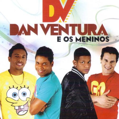 Dan Ventura e os Meninos de Dan Ventura e os meninos