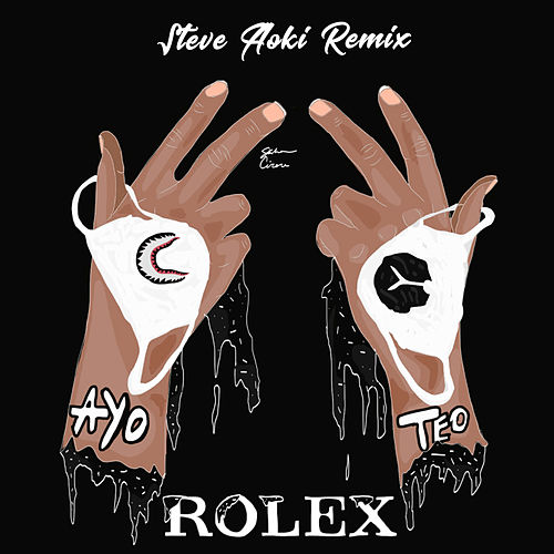 Rolex (Steve Aoki Remix) von Ayo & Teo