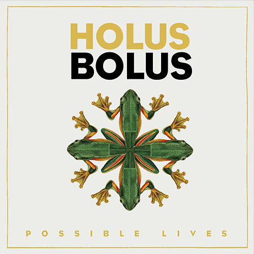 Possible Lives von Holus-Bolus