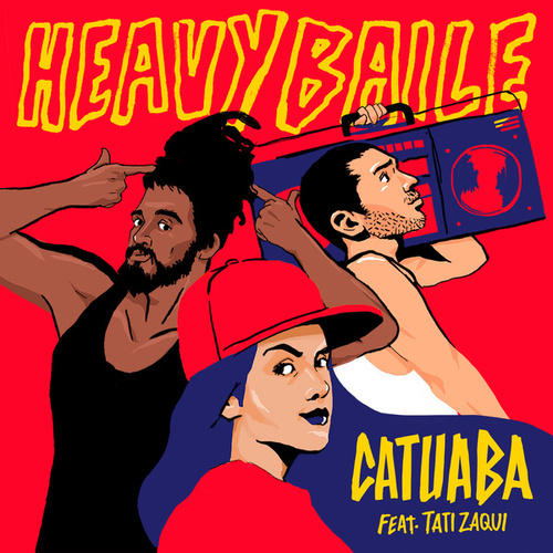 Catuaba by Heavy Baile