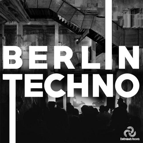 Berlin Techno de Various