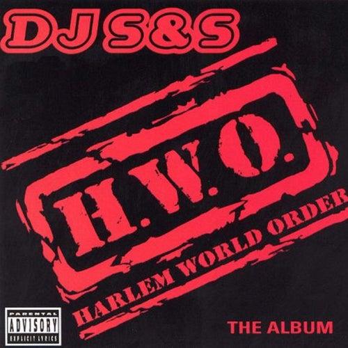 H.W.O. Harlem World Order de DJ Sands