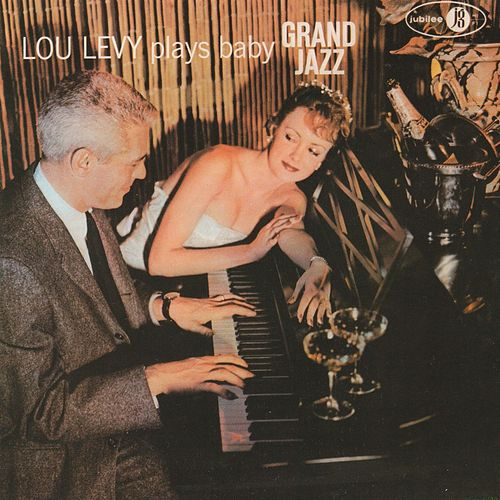 Lou Levy Plays Baby Grand Jazz de Lou Levy