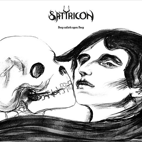 Deep Calleth Upon Deep de Satyricon
