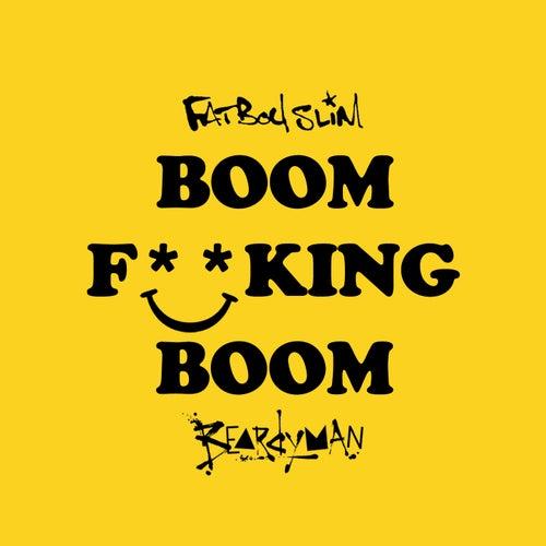 Boom F**King Boom von Fatboy Slim