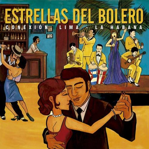 Estrellas del Bolero Conexión: Lima - La Habana de Various Artists