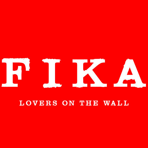 Lovers On The Wall by Fika