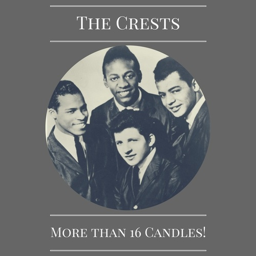 More Than 16 Candles! by The Crests