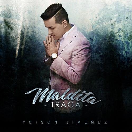 Maldita Traga de Yeison Jimenez
