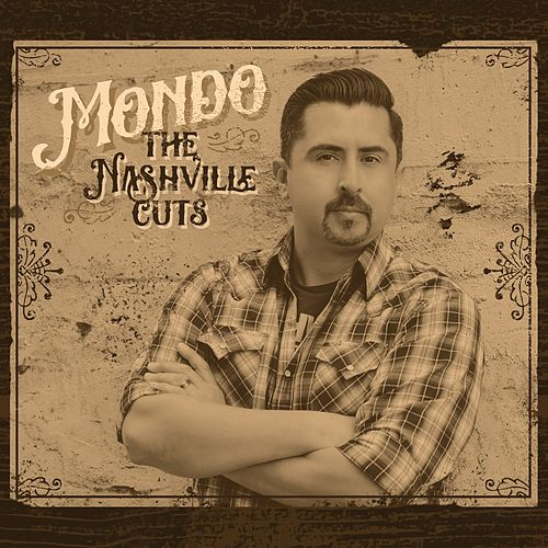 The Nashville Cuts by Mondo