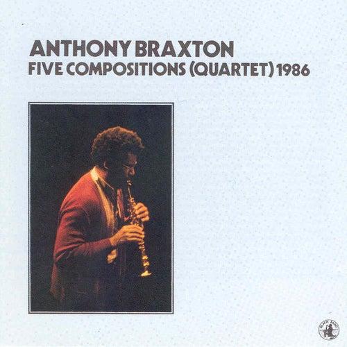 Five Compositions (quartet) - 1986 by David Rosenboom