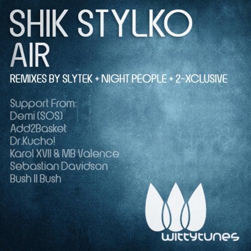 Air von Shik Stylko