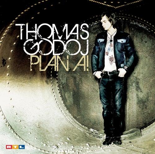 Plan A! by Thomas Godoj