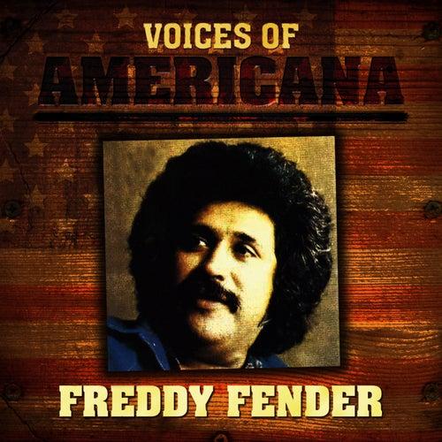 Voices of Americana: Freddy Fender by Freddy Fender
