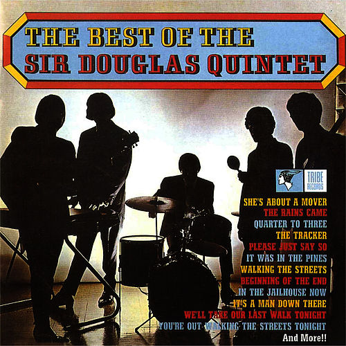 The Best Of Sir Douglas Quintet von Sir Douglas Quintet