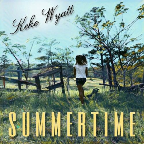 Summertime van Keke Wyatt