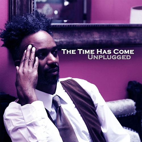 The Time Has Come (Unplugged) de Fantastic Negrito