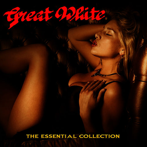 The Essential Collection de Great White