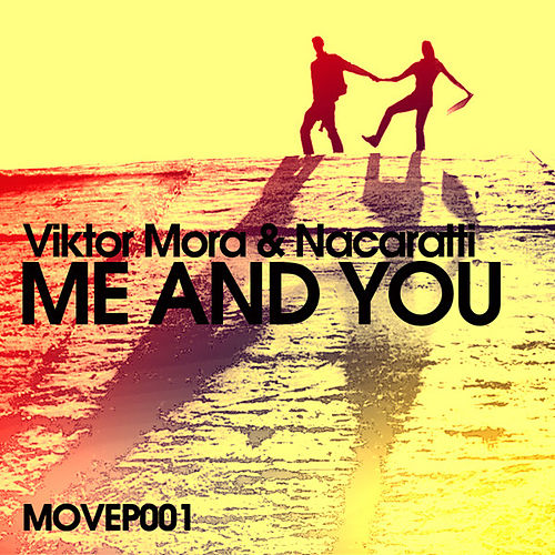 Me and You von Viktor Mora