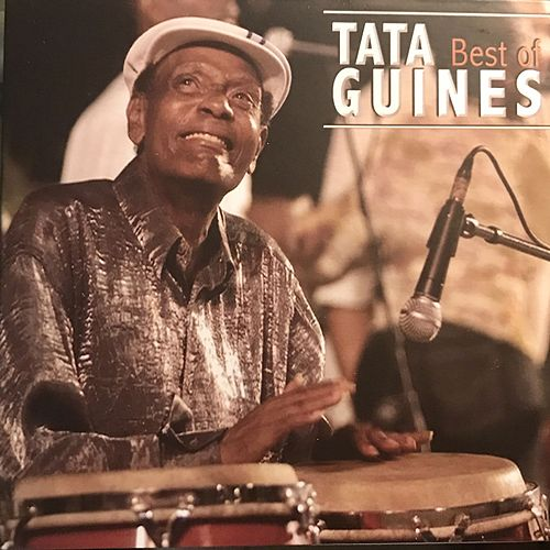 Best Of Tata Guines by Tata Guines