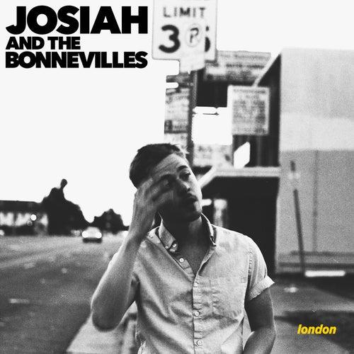 London von Josiah and the Bonnevilles