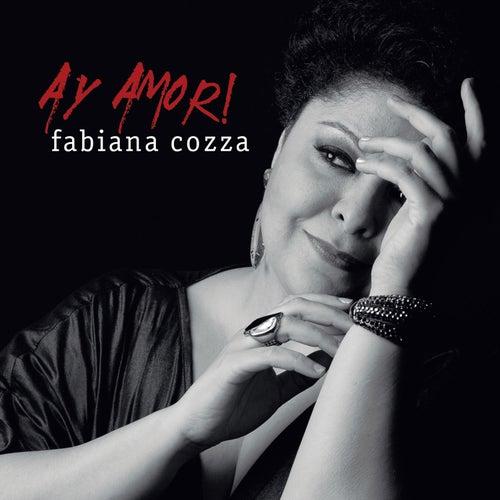 Ay Amor! de Fabiana Cozza