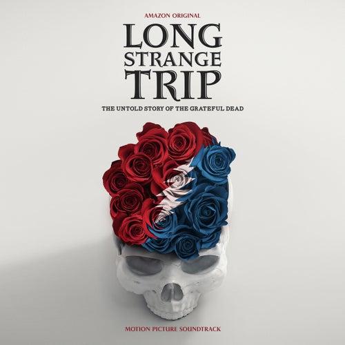 Long Strange Trip (Highlights From The Motion Picture Soundtrack) de Grateful Dead