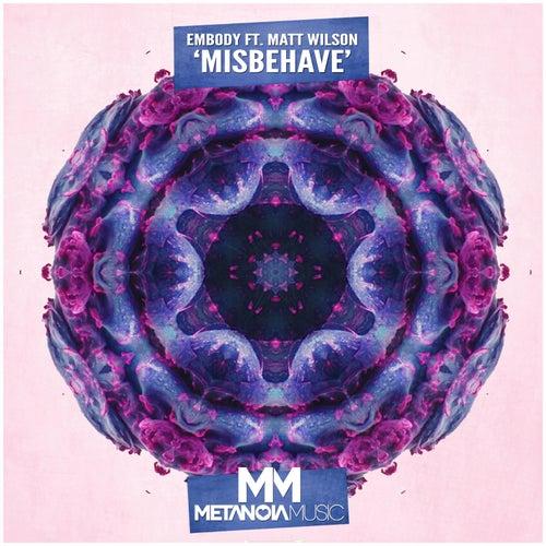 Misbehave (Radio Mix) von Embody