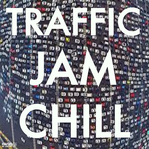 Traffic Jam Chill de Various Artists