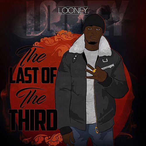 Last Of The Third von Looney