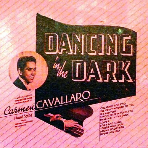 Dancing In The Dark von Carmen Cavallaro